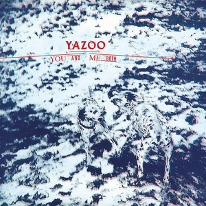 yazoo-you-me-both[1].jpg